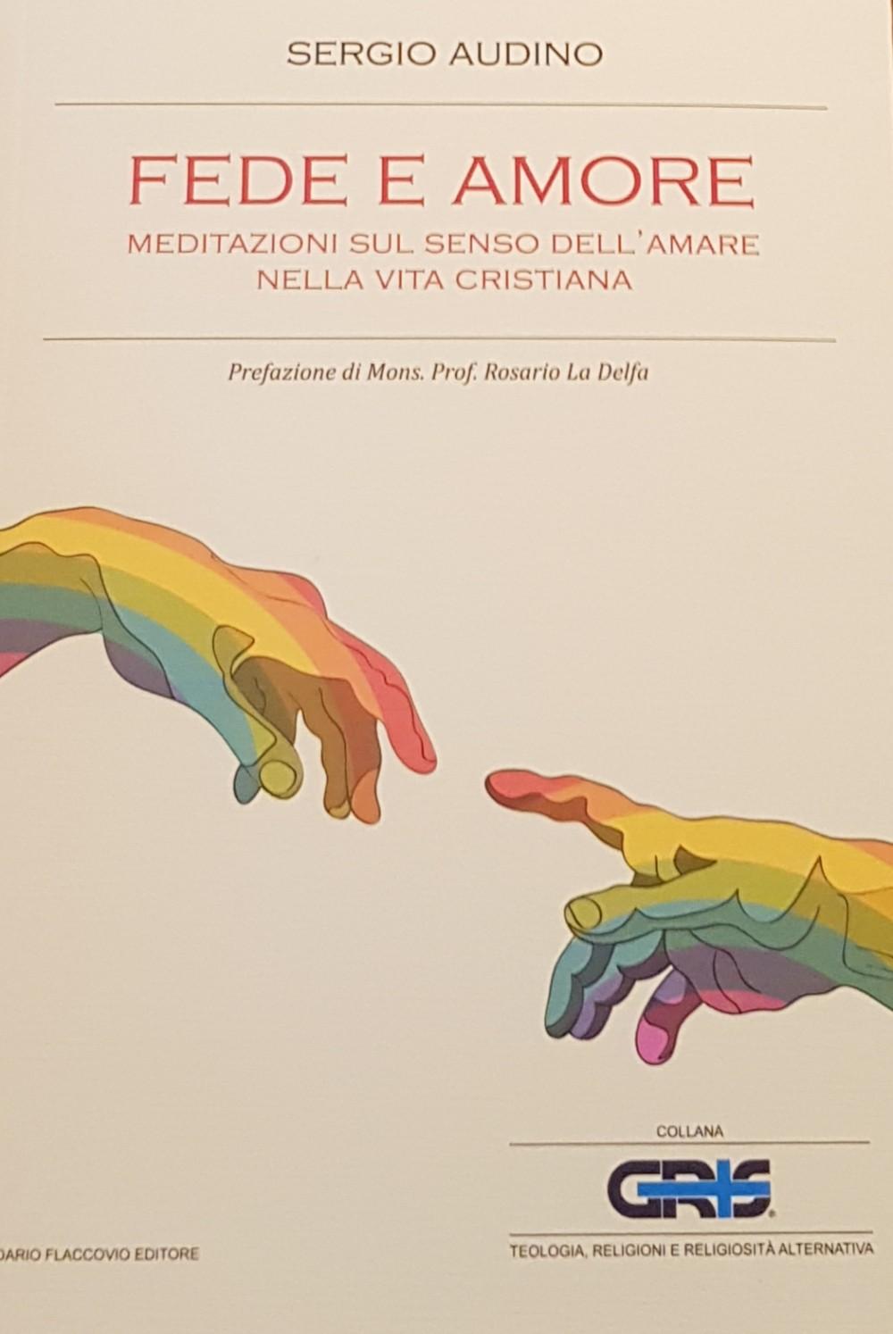 Fede e Amore del Dr. Sergio Audino